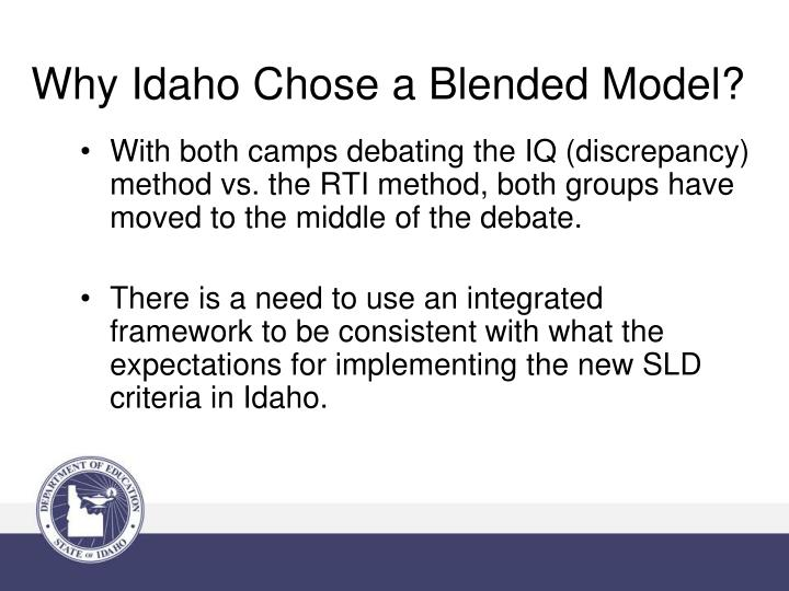 Why Idaho Chose a Blended Model?