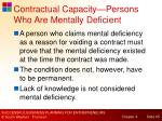 contractual capacity persons who are mentally deficient
