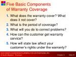 five basic components of warranty coverage