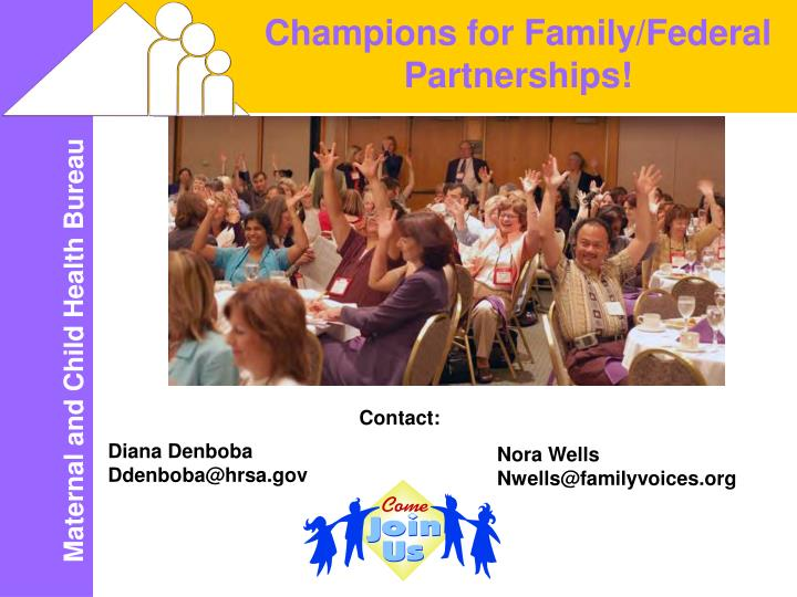 Champions for Family/Federal Partnerships!