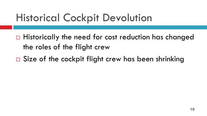 Historical Cockpit Devolution