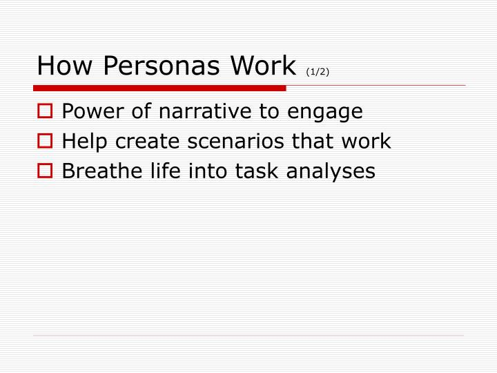 How Personas Work