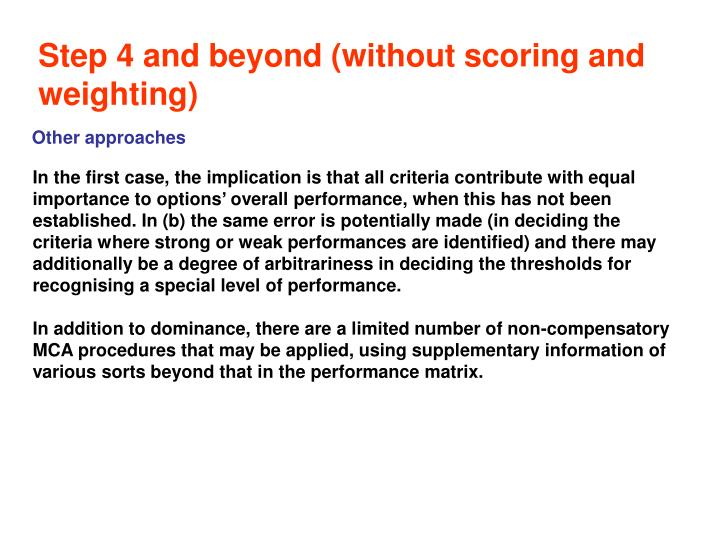 Step 4 and beyond (without scoring and weighting)
