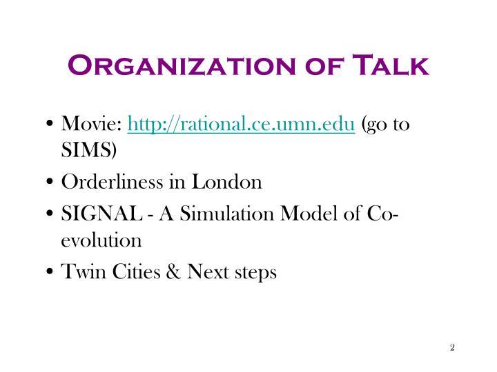Organization of Talk