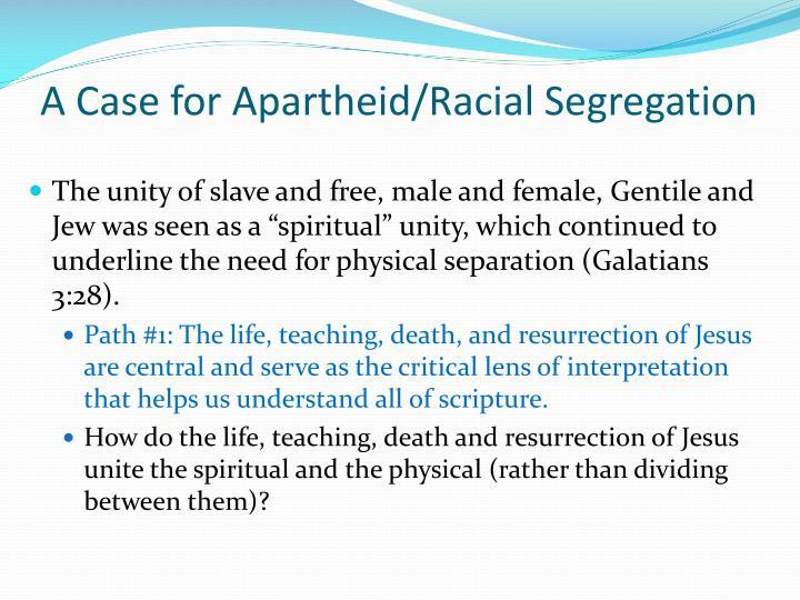 A Case for Apartheid/Racial Segregation