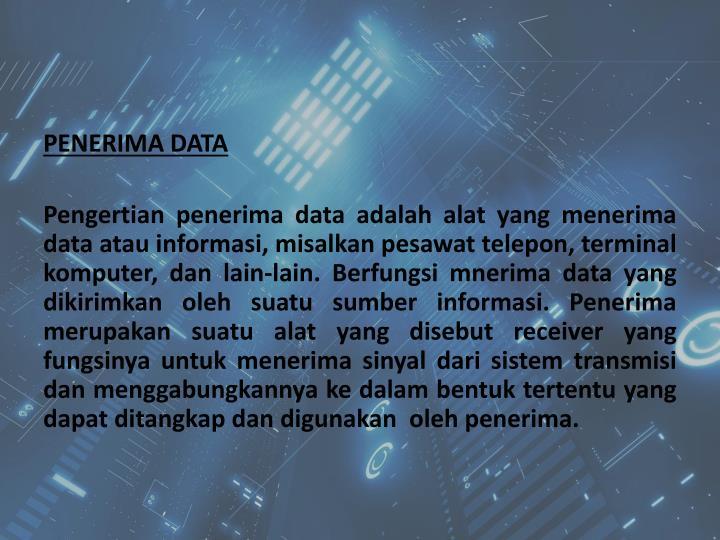 PENERIMA DATA