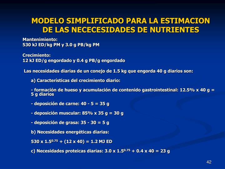 MODELO SIMPLIFICADO PARA LA ESTIMACION DE LAS NECECESIDADES DE NUTRIENTES