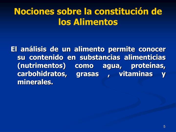 Nociones sobre la constitución de los Alimentos