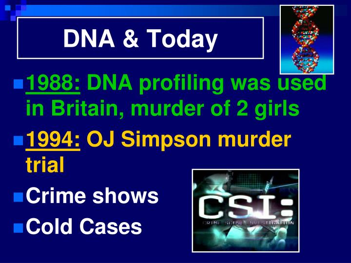 DNA & Today