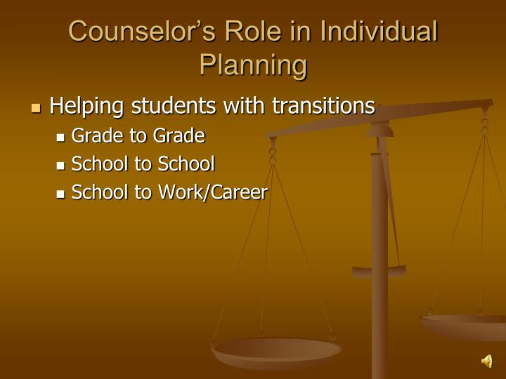 Counselor's Role in Individual Planning