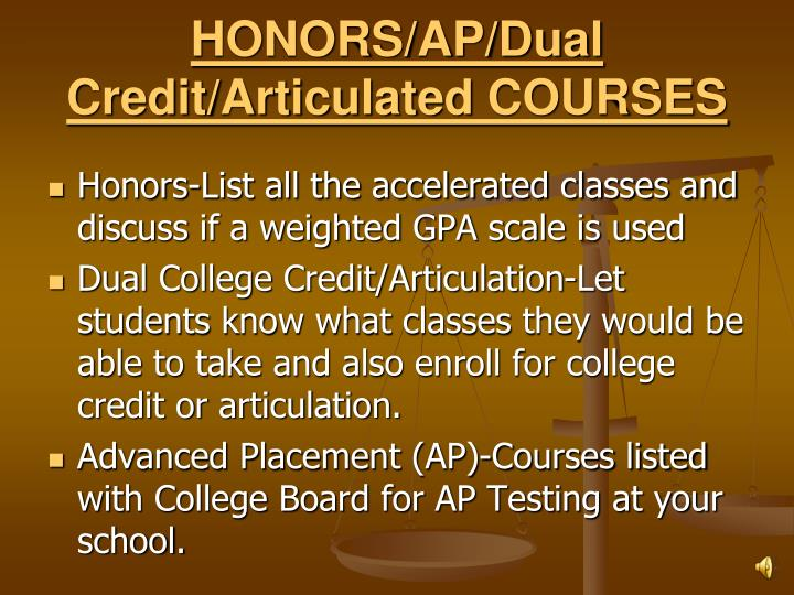 HONORS/AP/Dual Credit/Articulated