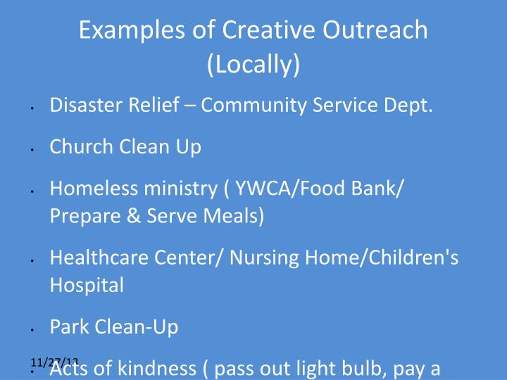 Examples of Creative Outreach