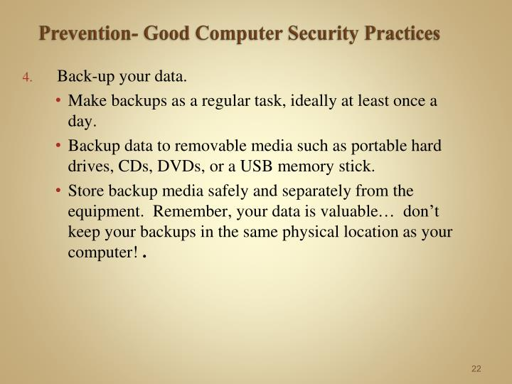 Prevention- Good Computer Security Practices