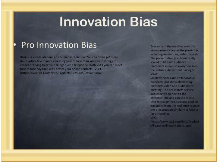 Innovation Bias
