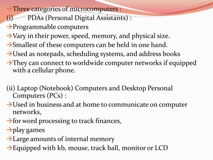 Three categories of microcomputers :