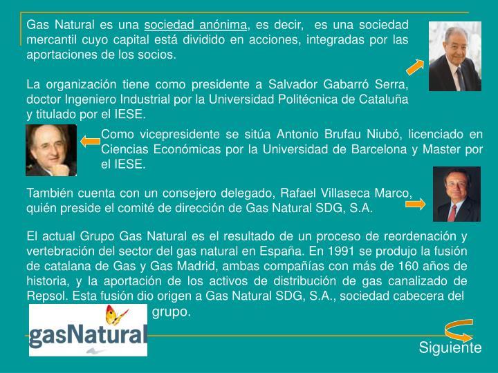 Gas Natural es una