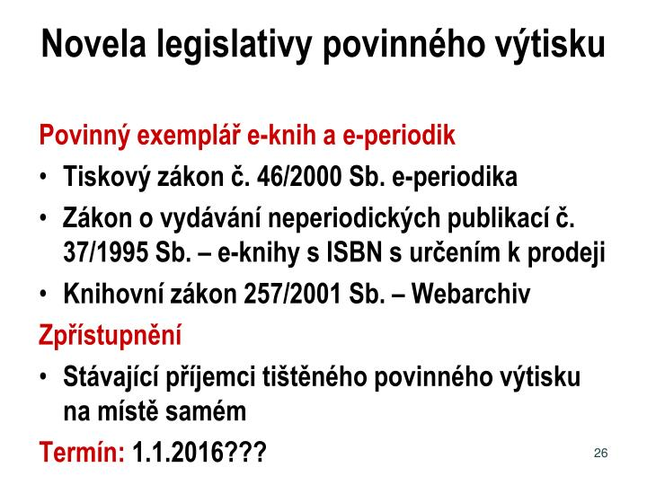 Novela legislativy povinného