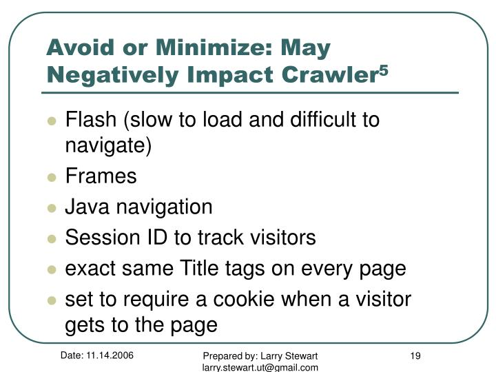 Avoid or Minimize: May Negatively Impact Crawler