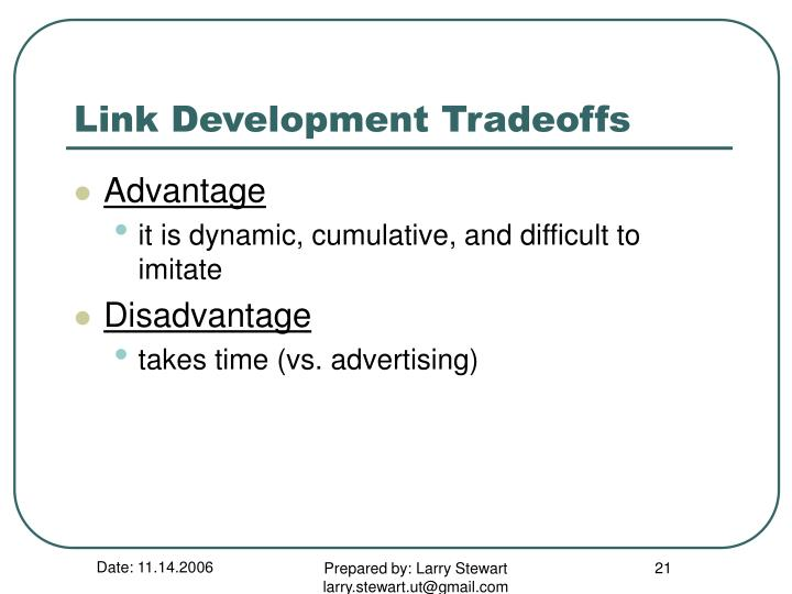 Link Development Tradeoffs