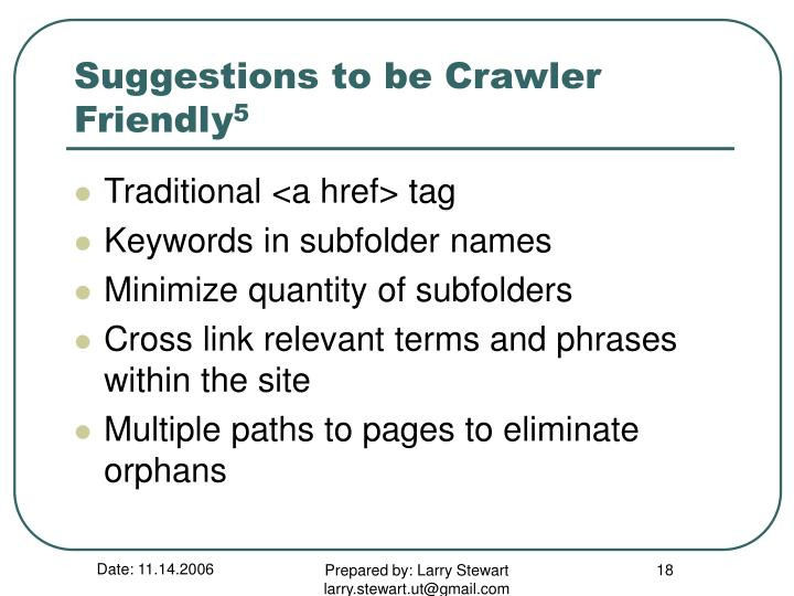 Suggestions to be Crawler Friendly