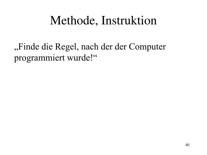 Methode, Instruktion