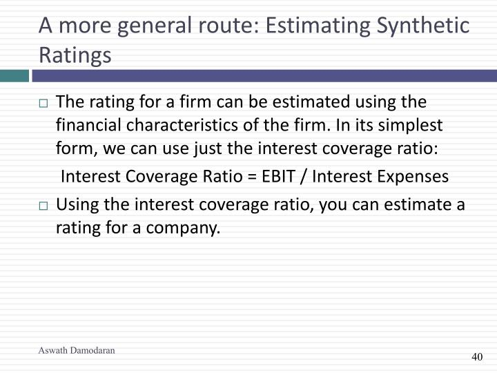 A more general route: Estimating Synthetic Ratings