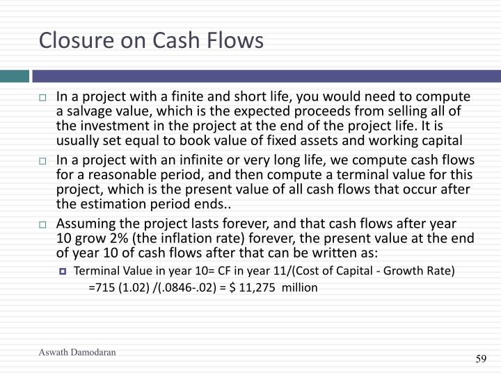 Closure on Cash Flows