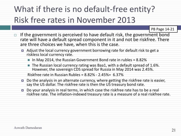 What if there is no default-free entity?