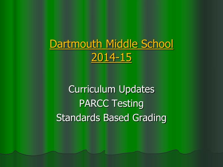 Dartmouth middle school 2014 15