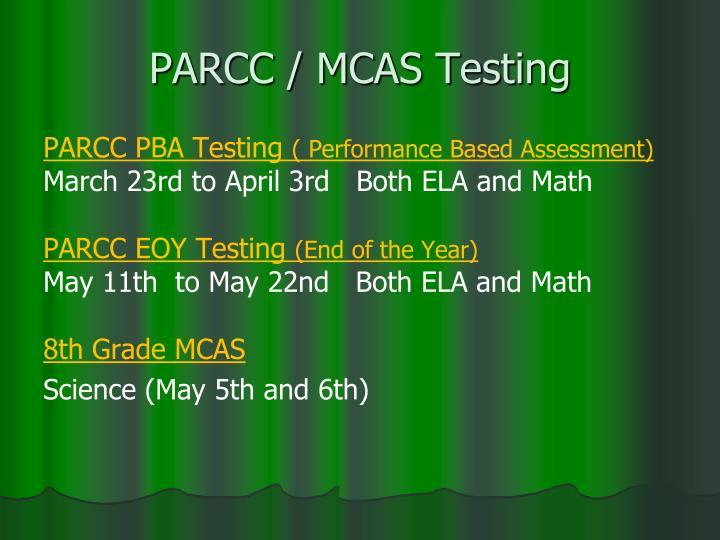 PARCC / MCAS Testing