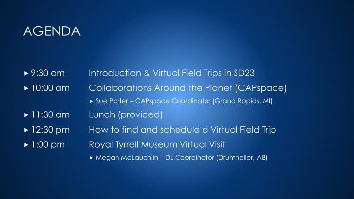9:30 am Introduction & Virtual Field Trips in SD23