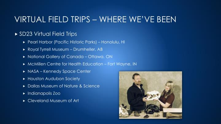 SD23 Virtual Field Trips