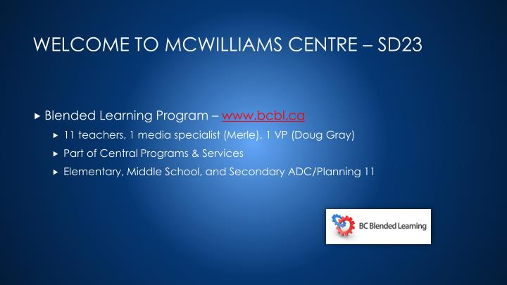 Welcome to mcwilliams centre sd23