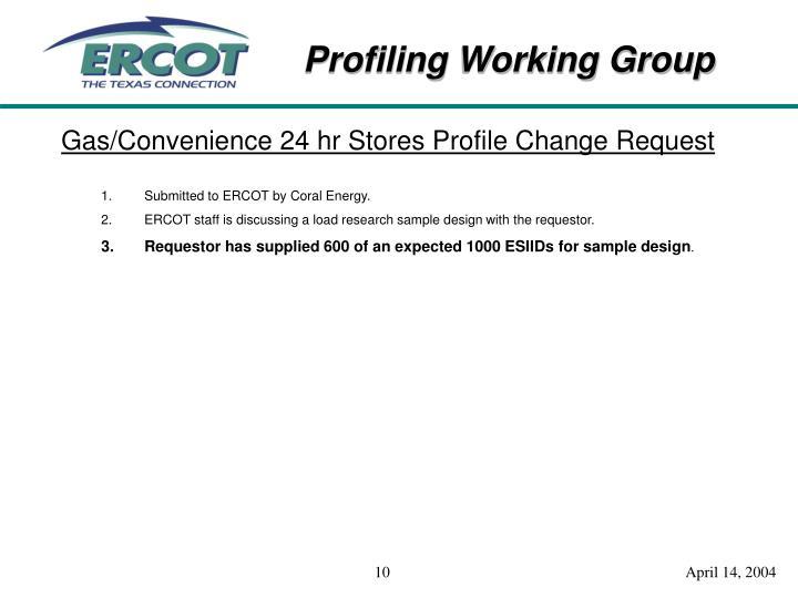 Gas/Convenience 24 hr Stores Profile Change Request