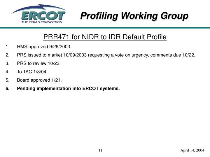 PRR471 for NIDR to IDR Default Profile