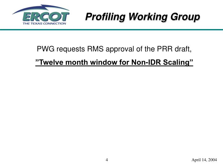 PWG requests RMS approval of the PRR draft,