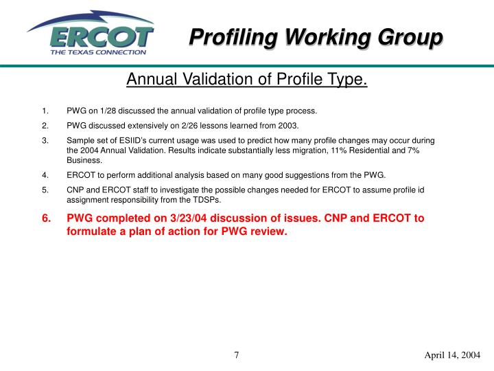 Annual Validation of Profile Type