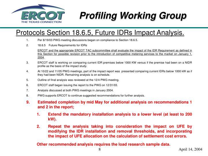 Protocols Section 18.6.5, Future IDRs Impact Analysis.