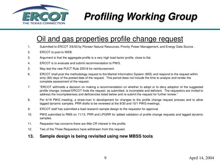 Oil and gas properties profile change request