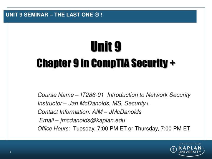 Unit 9 seminar the last one