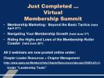 just completed virtual membership summit