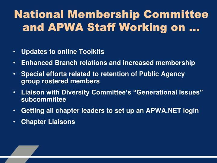 National Membership Committee and APWA Staff Working on …