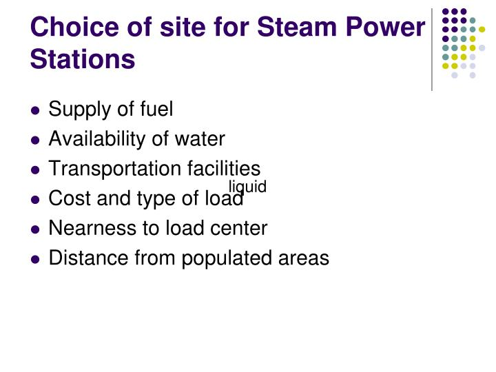 Choice of site for Steam Power Stations