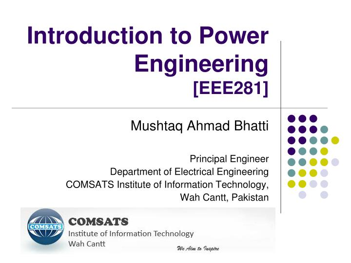 Introduction to power engineering eee281