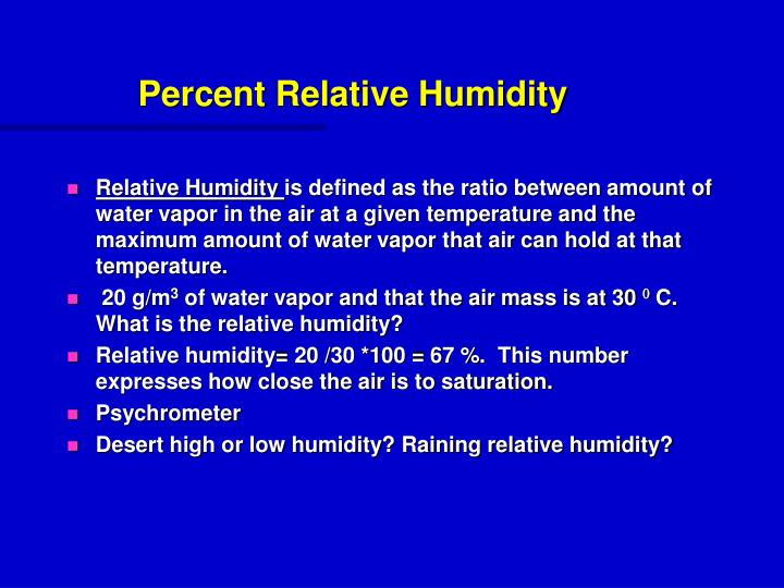 Percent Relative Humidity