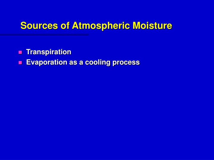 Sources of Atmospheric Moisture