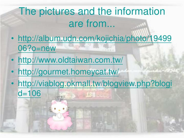 The pictures and the information are from...