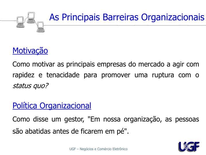 As Principais Barreiras Organizacionais