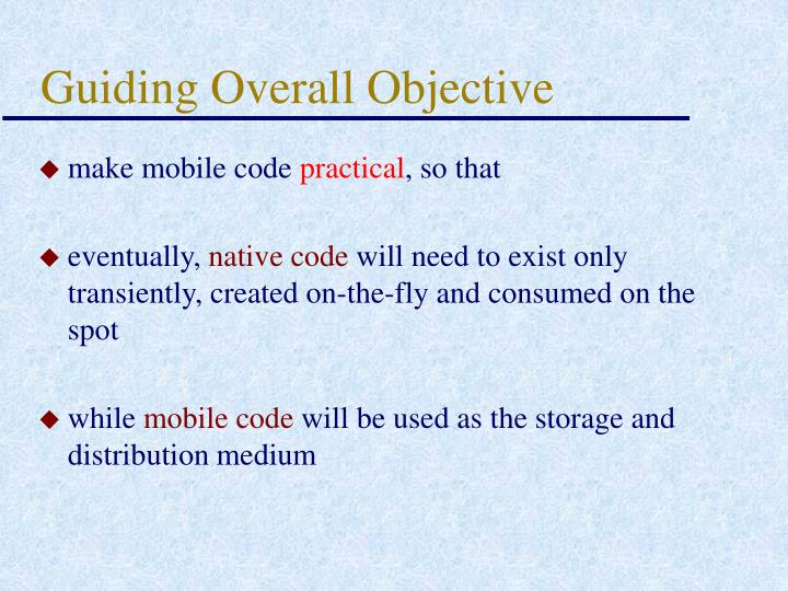 Guiding Overall Objective