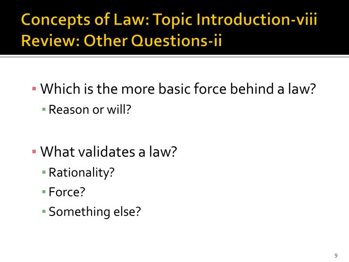 Concepts of Law: Topic Introduction-viii